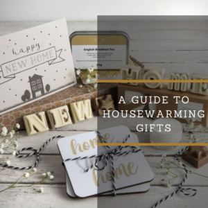 A GUIDE TO HOUSEWARMING GIFTS